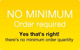 NO Minimum Order required